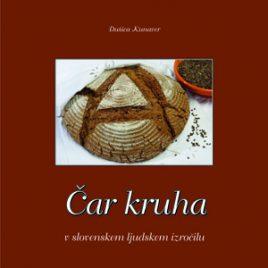 Čar kruha v slovenskem ljudskem izročilu