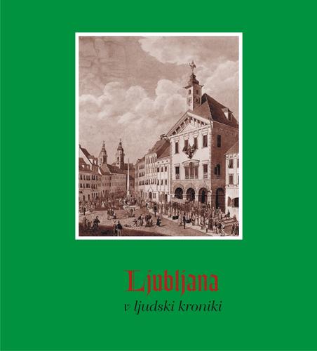 Ljubljana v ljudski kroniki